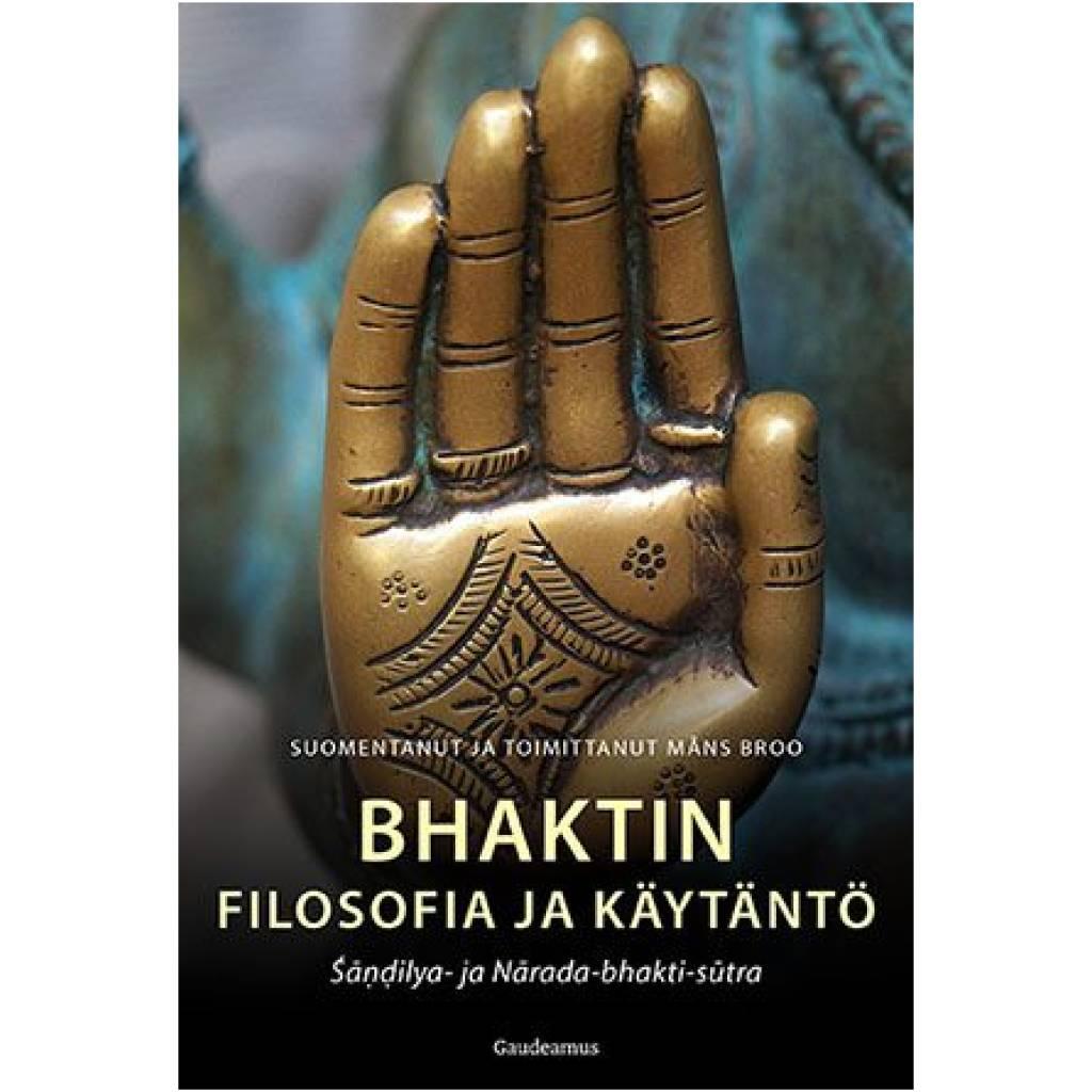 Bhaktin filosofia ja käytäntö